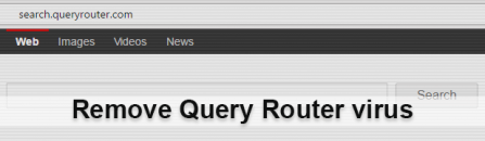 How to remove Query Router virus from Google Chrome, Firefox and IE