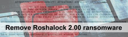 Roshalock 2.00 ransomware (All_Your_Documents.rar) removal and decryption