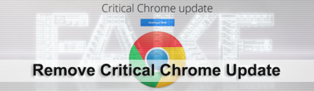 Critical Chrome Update scam: get rid of virus popups
