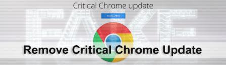 Critical Chrome Update scam: get rid of virus popups