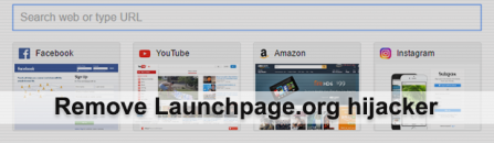 Launchpage.org virus removal from Firefox, Chrome, IE and Safari