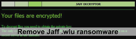 How to decrypt .wlu files – new Jaff ransomware extension
