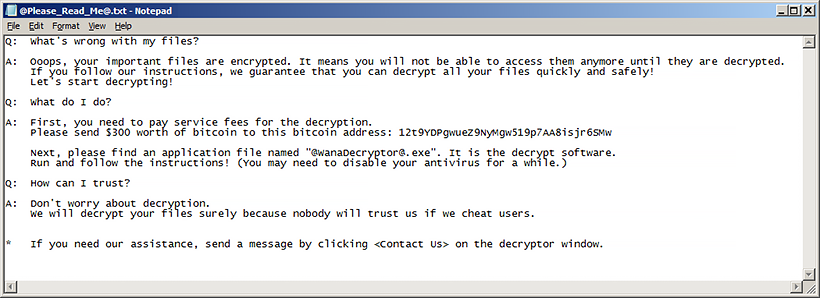 WannaCry drops @Please_Read_Me@.txt help file with ransom instructions