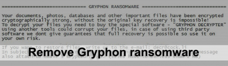 Gryphon ransomware: decrypt .gryphon files and remove virus