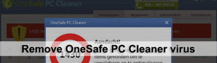 Remove OneSafe PC Cleaner and fake Trojan.Win32.SendIP.15 alerts