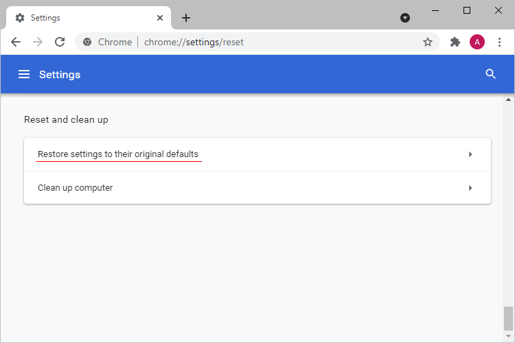 Restore Chrome settings to their original defaults